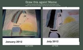 Draw This Again Meme Fail - improvement meme gwen draw this again know your meme