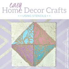 easy home decor crafts using stencils stencil stories