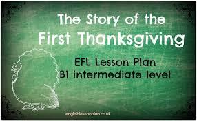 story of thanksgiving efl lesson plan lesson plan