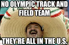 Track And Field Memes - no olympic track and field team they re all in the u s merry