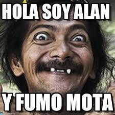 Alan Meme - hola soy alan ha meme en memegen