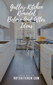 how much is a galley kitchen remodel 17 galley kitchen remodel before and after ideas 2019
