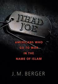 jihad joe americans who go to war in the name of islam j m