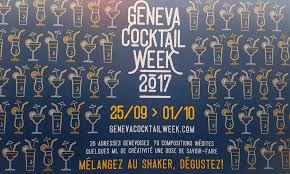 geneva cocktail week 2017 u2013 cocktail culture is booming in geneva