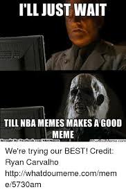 Ebook Meme - ill just wait till nba memes makesagood meme ebook comnba memes we