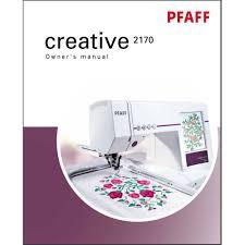 pfaff sewing machine manual instruction manual pfaff creative 2170 sewing parts online