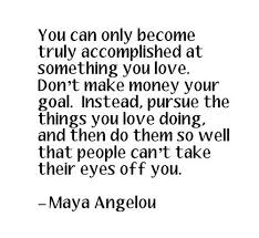 angelou popular quotes and sayings about work