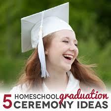 homeschool graduation cap and gown 5 homeschool graduation ceremony ideas