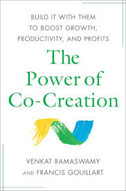 the power of co creation book by venkat ramaswamy francis j