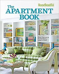 pay housebeautiful com house beautiful the apartment book smart decorating for any room