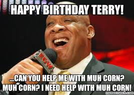 Terry Meme - terry birthday