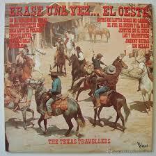 Texas travellers images Erase una vez el oeste the texas travellers comprar discos jpg