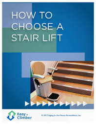 how to choose a stair lift easy climber