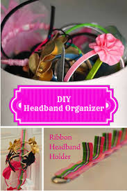 how to make a headband holder simple diy headband organizer