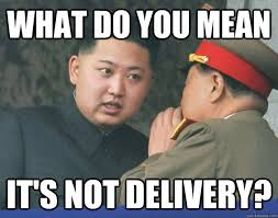 Delivery Meme - image 287071 hungry kim jong un know your meme