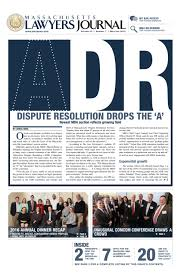 massachusetts lawyers journal may june 2016 by the warren group
