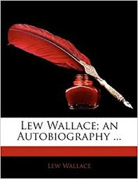 lew wallace autobiography lew wallace an autobiography vol ii lew wallace 9781142048204