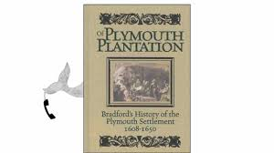 plymouth plantation book of plymouth plantation by william bradford