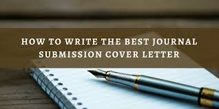how to write the best journal submission cover letter wordvice