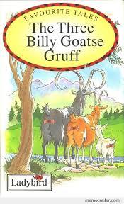 Goatse Meme - three billy goatse by ben meme center