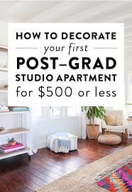 how to decorate your first post grad studio apartment for 500 or