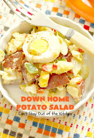 down home potato salad can u0027t stay out of the kitchen