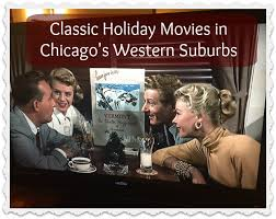 classic christmas movies classic christmas movies in the western suburbs go west young mom