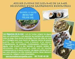 stage en cuisine gastronomique cuisine sante les legumes de la mer stage atelier cuisine a