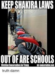 Schools Out Meme - keep shakira laws outofare schools mr conservative com christian