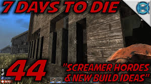7 days to die ep 44