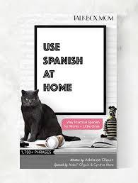 use spanish at home u2013 talkbox mom