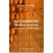 dictionnaire cuisine francais dictionnaire français arménien des termes mathématiques karthala