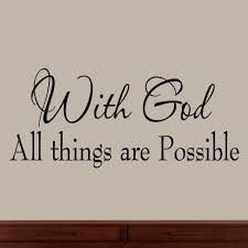 Bedroom Wall Stickers Sayings Amazon Com With God All Things Are Possible Faith Wall Decals