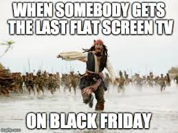 Black Friday Shopping Meme - black friday memes that will make you laugh out loud and then