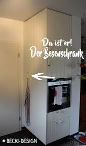 besenschrank küche besenschrank in der küche so was heute becki design