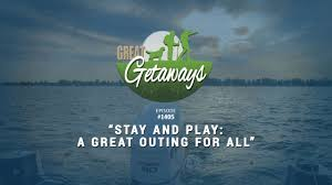 great getaways 1404 stay and play a great outing for all