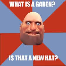 Gaben Memes - praise the gaben 箍 齧 箍 submitted tf2 memes