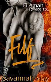 filf fireman u0027d hotshots book 1 savannah