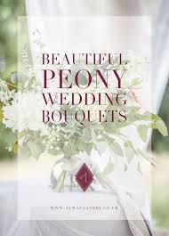 Peonies Season Beautiful Peony Wedding Bouquets Always Andri Wedding Design