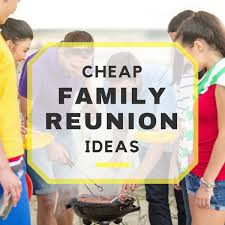 10 cheap family reunion ideas