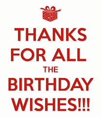 best thank you reply for birthday wishes thanks everyone