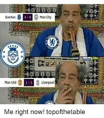 Everton Memes - everton 4 0 man city melse man utd 1 liverpool me right now