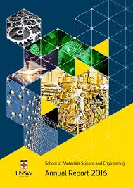 unsw materials science u0026 engineering annual report 2016 by unsw