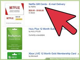 who buy gift cards how to buy a gift subscription on netflix with pictures