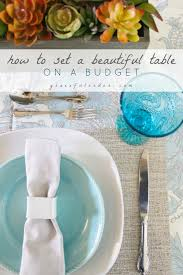 how to set a beautiful table on a budget graceful order