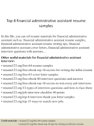 Resume Sample Of Administrative Assistant by Top8financialadministrativeassistantresumesamples 150512234447 Lva1 App6892 Thumbnail 4 Jpg Cb U003d1431474333