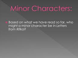 major also called protagonist minor supporting characters