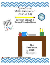 math problem solving questions grade 4 open ended math questions grades 4 5 elapsed time problem solving