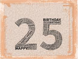 25th birthday card quotes quotesgram 10 best birthday images on 25 birthday 25th birthday
