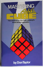 mastering rubik u0027s cube the solution to the 20th century u0027s most